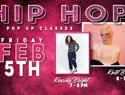 Hip Hop Pop Up Classes Feb 5th